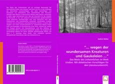 """Buchcover von """"... wegen der wundersamen Kreaturen und Gaukeleien ..."""""""