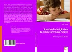 Couverture de Sprachschwierigkeiten türkischstämmiger Kinder