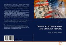 Copertina di OPTIMAL ASSET ALLOCATION AND CURRENCY HEDGING