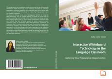 Обложка Interactive Whiteboard Technology in the Language Classroom