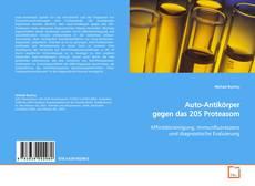 Buchcover von Auto-Antikörper gegen das 20S Proteasom