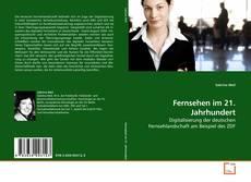 Bookcover of Fernsehen im 21. Jahrhundert