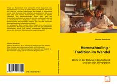 Bookcover of Homeschooling - Tradition im Wandel