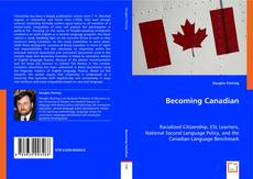 Bookcover of Becoming Canadian