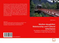Couverture de Mother-daughther Relationship and Cultural Inheritance