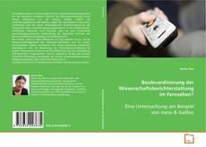 Bookcover of Boulevardisierung der Wissenschaftsberichterstattung im Fernsehen?
