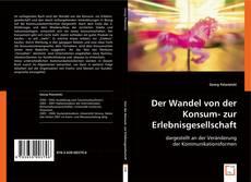 Borítókép a  Der Wandel von der Konsum- zur Erlebnisgesellschaft, - hoz