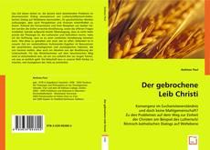 Bookcover of Der gebrochene Leib Christi