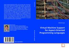 Buchcover von Virtual Machine Support for Aspect-Oriented Programming Languages