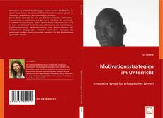 Bookcover of Motivationsstrategien im Unterricht