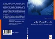Buchcover von Unter Wasser frei sein
