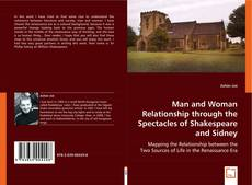 Portada del libro de Man and Woman Relationship through the Spectacles of Shakespeare and Sidney