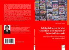 Capa do livro de Erfolgsfaktoren für den Eintritt in den deutschen Zeitschriftenmarkt