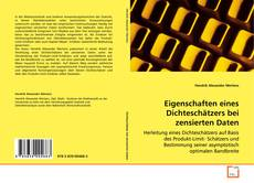 Capa do livro de Eigenschaften eines Dichteschätzers bei zensierten Daten
