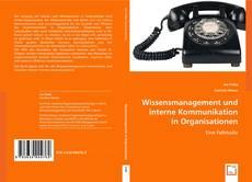 Обложка Wissensmanagement und interne Kommunikation in Organisationen