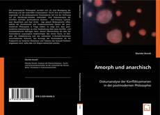 Capa do livro de Amorph und anarchisch