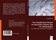 Buchcover von Der disziplinierte Körper im deutschen Theater des 18. Jahrhunderts