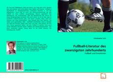 Fußball-Literatur des zwanzigsten Jahrhunderts kitap kapağı