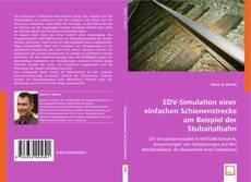 Capa do livro de EDV-Simulation einer einfachen Schienenstrecke am Beispiel der Stubaitalbahn
