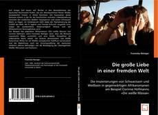 Bookcover of Die große Liebe in einer fremden Welt