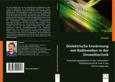 Bookcover of Dielektrische Erwärmung mit Radiowellen in der Umwelttechnik