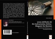 Bookcover of www.delikater.de - Ein kulinarisches Online-Magazin für Bremen