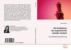 Buchcover von Die Redaktion als organisiertes soziales System