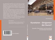 Buchcover von Kuratoren - Dirigenten der Kunst?