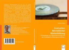 Bookcover of Evaluation Betrieblicher Weiterbildung