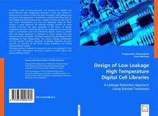 Bookcover of Design of Low Leakage High Temperature Digital Cell Libraries