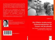 Die Effekte strukturierter Patientenedukation für Frauen mit Brustkrebs kitap kapağı