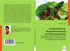 Portada del libro de Foodpublishing-Rezeptentwicklung und Dokumentation