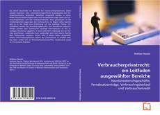 Copertina di Verbraucherprivatrecht: ein Leitfaden ausgewählter Bereiche