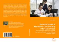Bookcover of Nursing Students' Perceptions of Two-Way Interactive Video