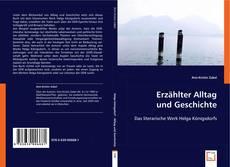 Borítókép a  Erzählter Alltag und Geschichte - hoz