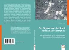 Bookcover of Das Eigenimage der Stadt Neuburg an der Donau