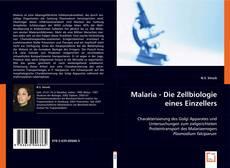 Malaria - Die Zellbiologie eines Einzellers kitap kapağı