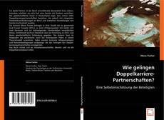 Capa do livro de Wie gelingen Doppelkarriere-Partnerschaften?