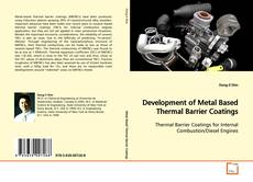 Bookcover of Development of Metal Based Thermal Barrier Coatings