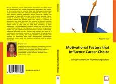 Couverture de Motivational Factors that Influence Career Choice
