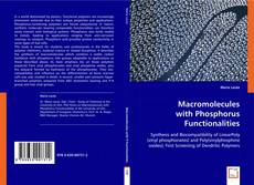 Copertina di Macromolecules with Phosphorus Functionalities