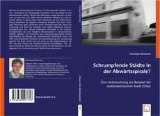 Bookcover of Schrumpfende Städte in der Abwärtsspirale?
