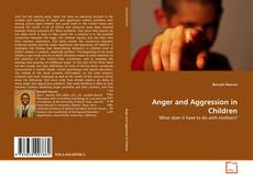 Bookcover of Anger and Aggression in Children