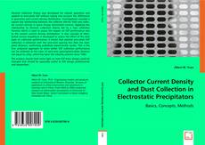 Bookcover of Collector Current Density and Dust Collection in Electrostatic Precipitators