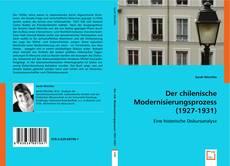 Bookcover of Der chilenische Modernisierungsprozess (1927-1931)