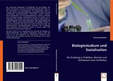 Buchcover von Biologiestudium und Sozialisation