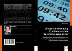 Buchcover von Effiziente Bearbeitung Kombinatorischer Optimierungsprobleme