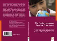 Bookcover of The Foreign Language Assistant Programme