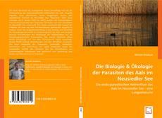 Borítókép a  Die Biologie & Ökologie der Parasiten des Aals im Neusiedler See - hoz