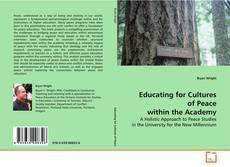 Bookcover of Educating for Cultures of Peace within the Academy